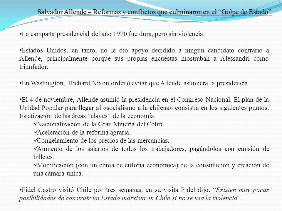 Salvador Allende – Reformas y conflictos que culminaron en el Golpe de Estado