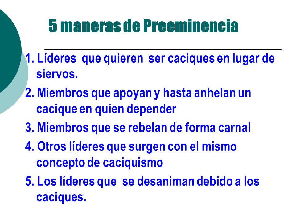 5 maneras de Preeminencia