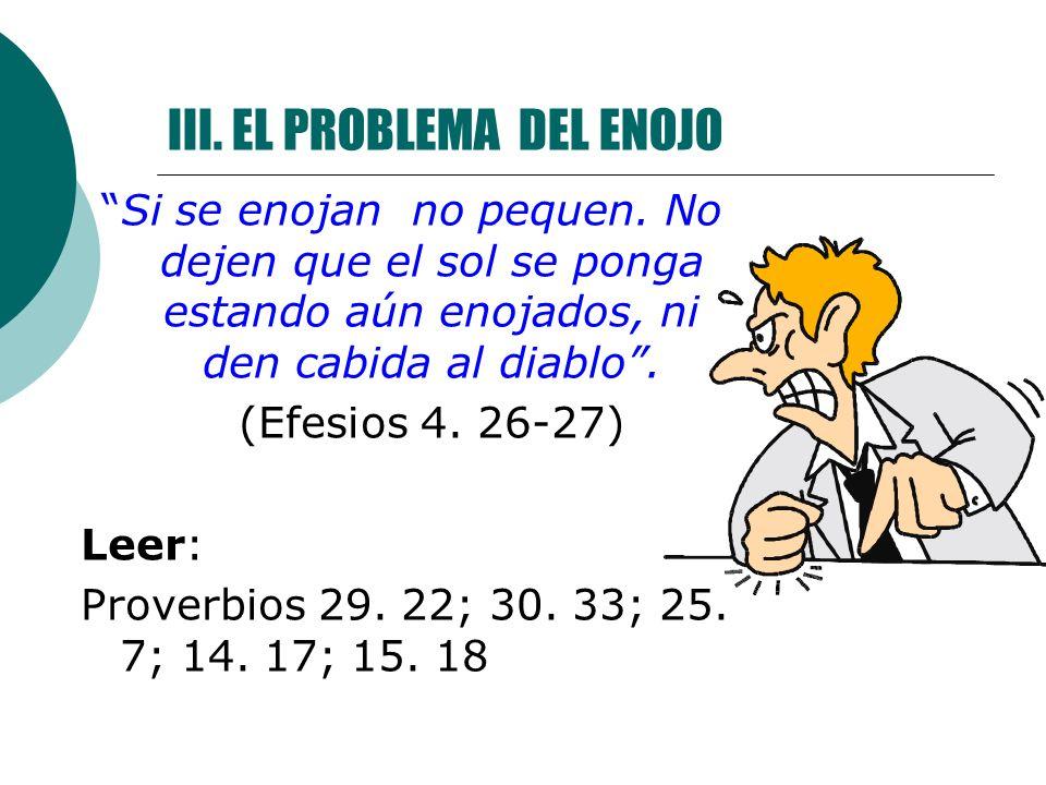 III. EL PROBLEMA DEL ENOJO