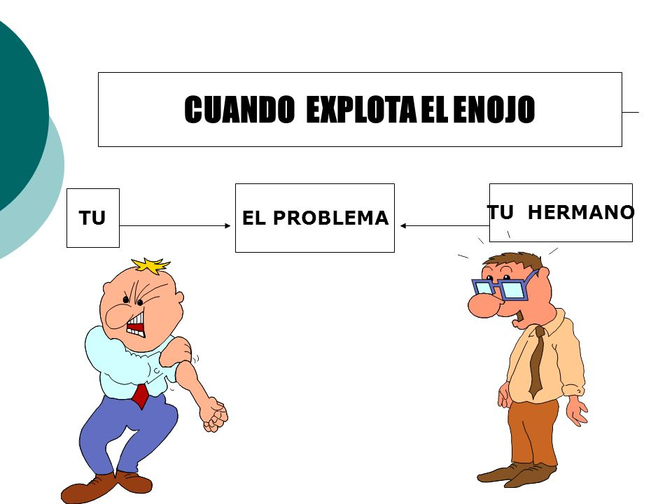 CUANDO EXPLOTA EL ENOJO