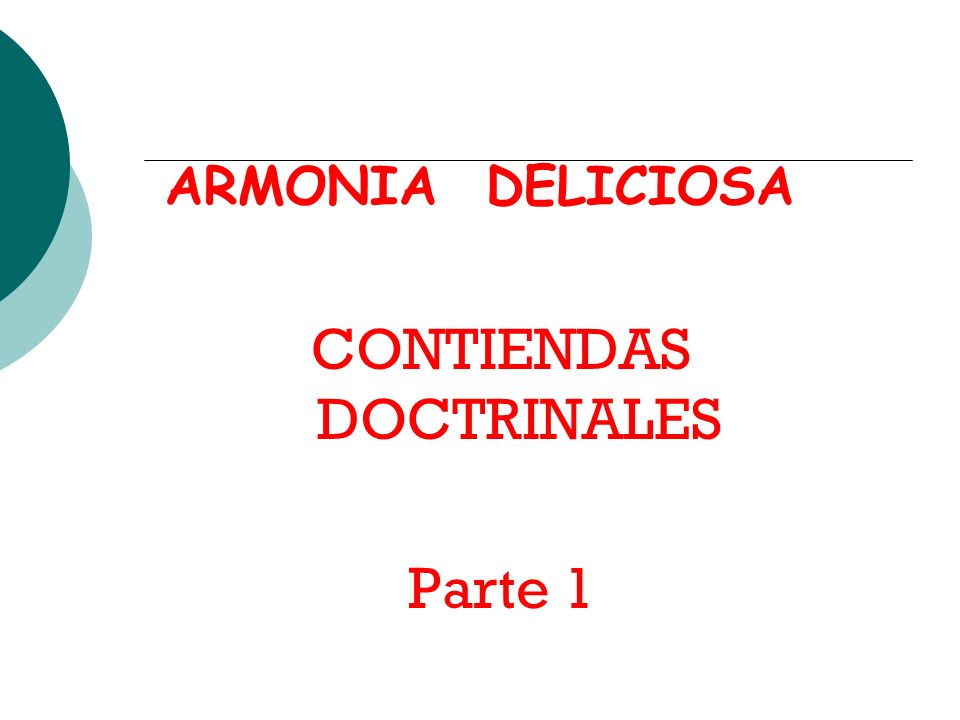 CONTIENDAS DOCTRINALES