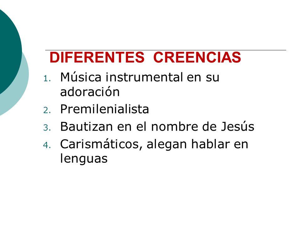 DIFERENTES CREENCIAS Música instrumental en su adoración
