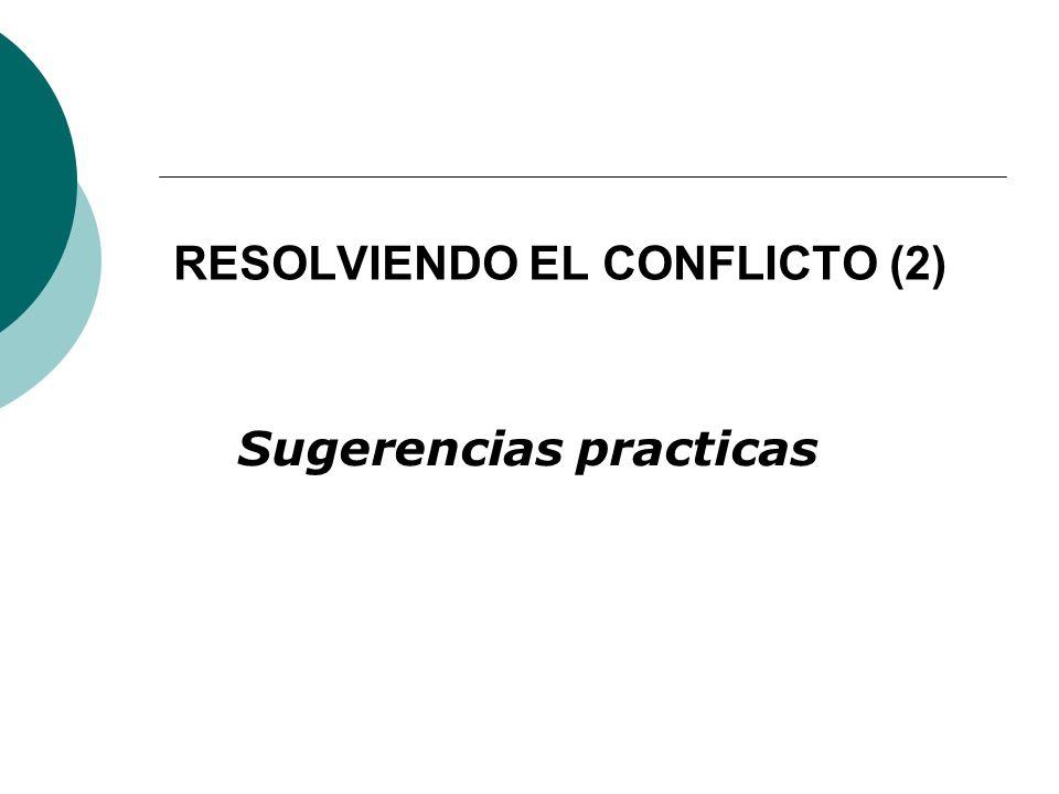 RESOLVIENDO EL CONFLICTO (2)