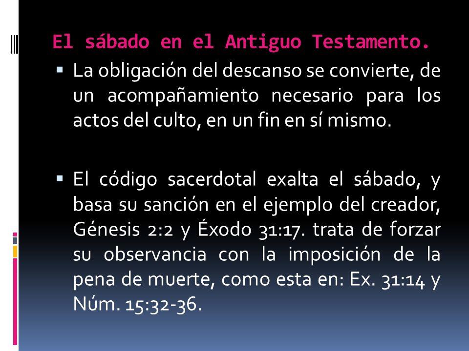 El sábado en el Antiguo Testamento.