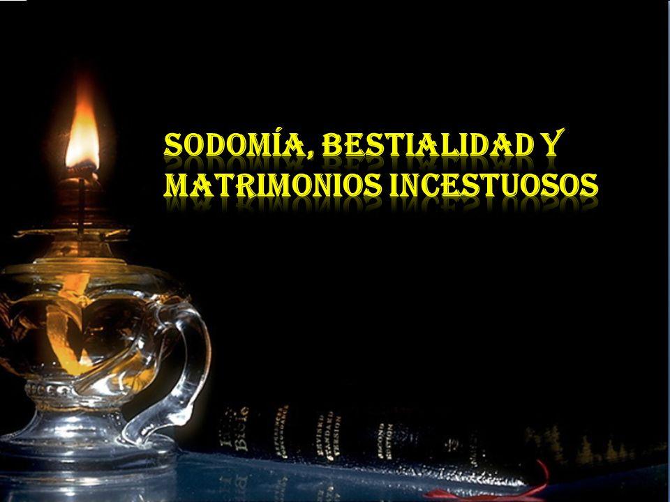 SODOMÍA, BESTIALIDAD Y MATRIMONIOS INCESTUOSOS