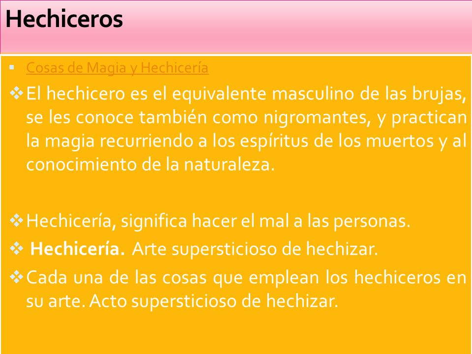 Hechiceros Cosas de Magia y Hechicería.