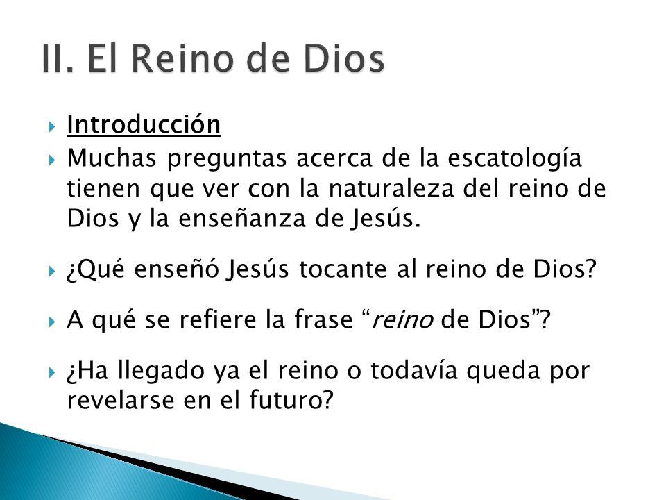 II. El Reino de Dios Introducción