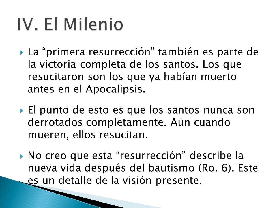 IV. El Milenio