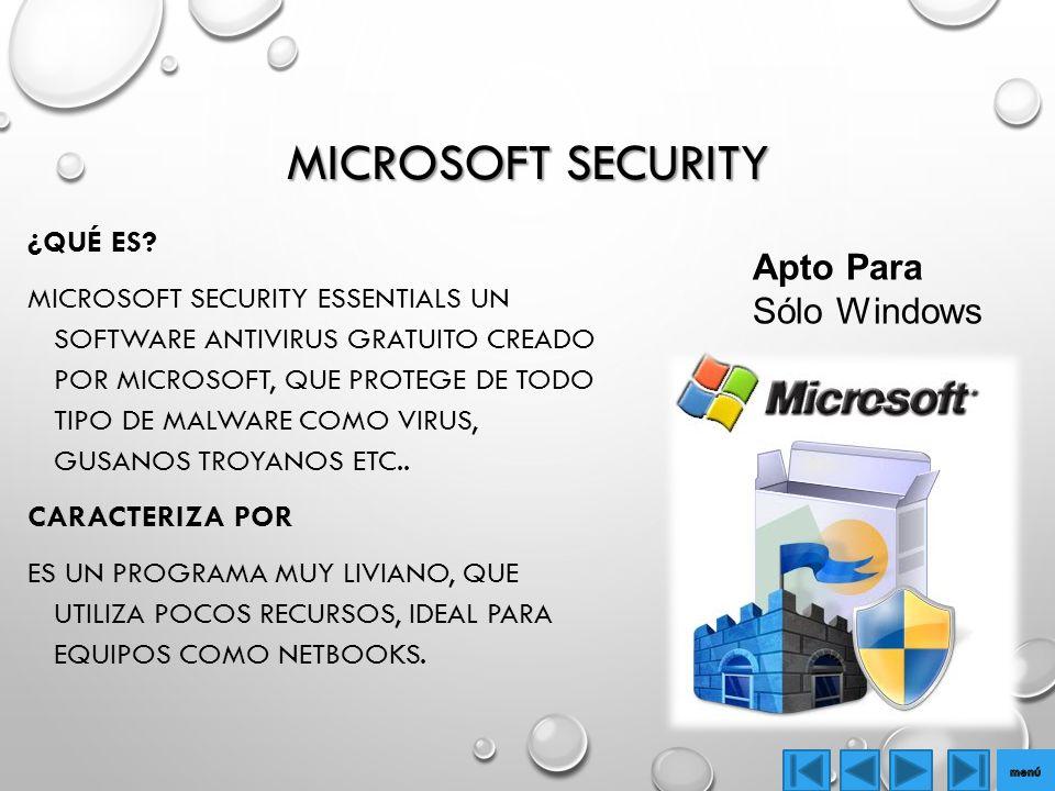 Microsoft security Apto Para Sólo Windows ¿Qué es Caracteriza por
