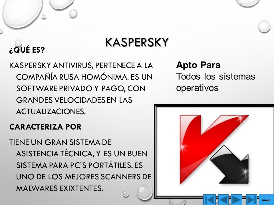 Kaspersky Apto Para Todos los sistemas operativos