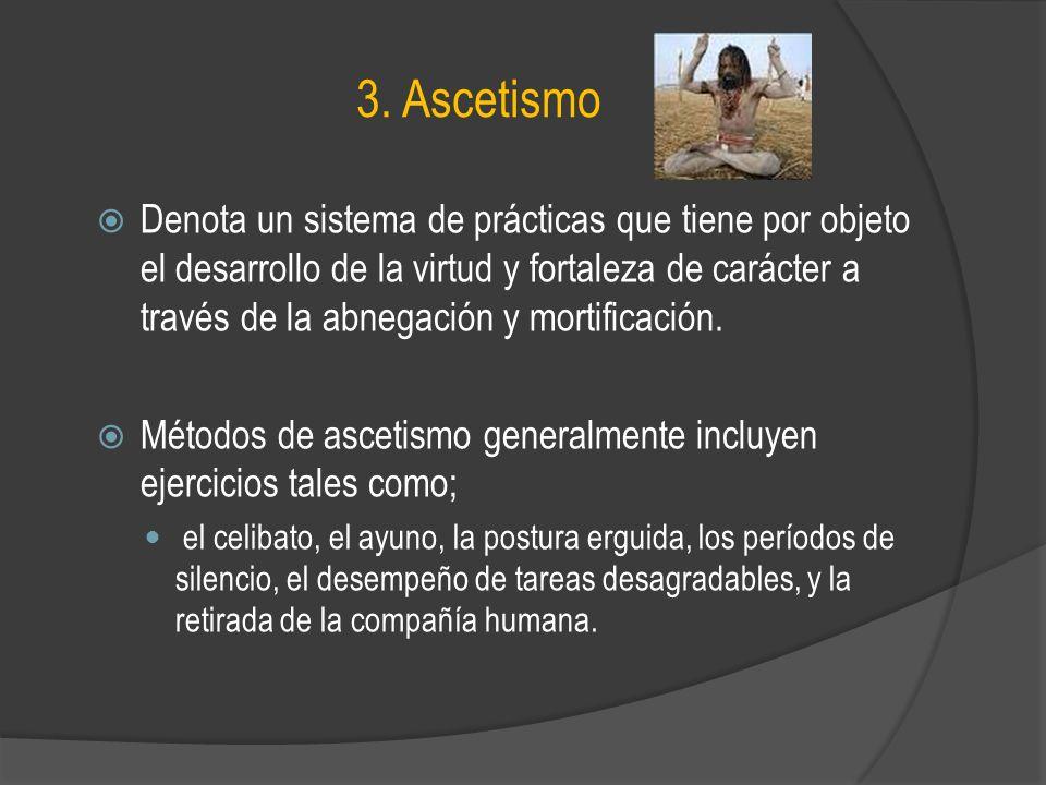 3. Ascetismo