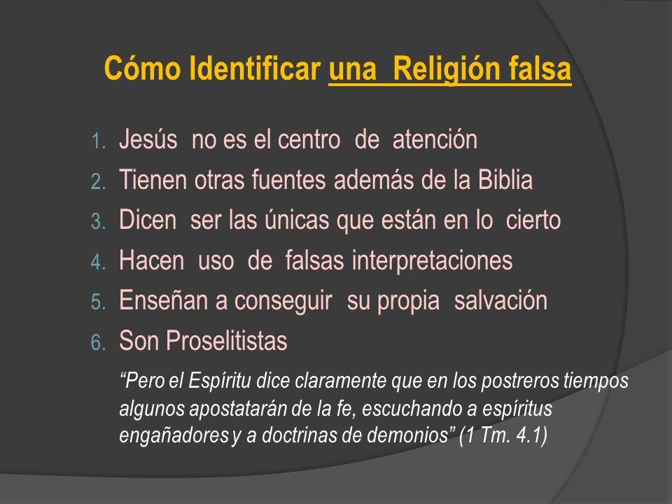 Cómo Identificar una Religión falsa