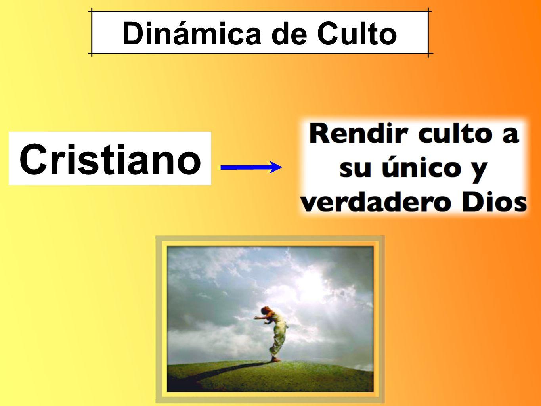 Dinámica de Culto Cristiano