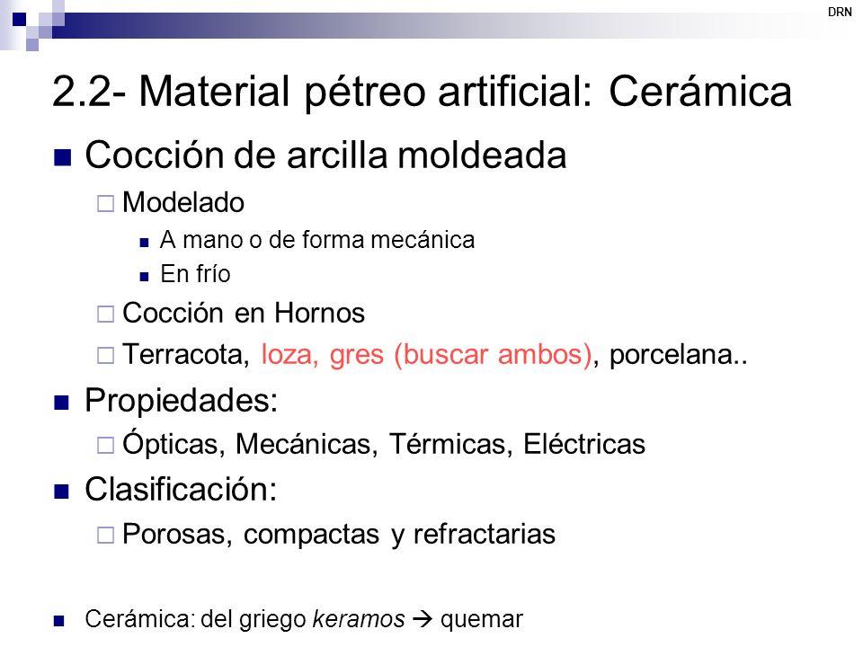 2.2- Material pétreo artificial: Cerámica