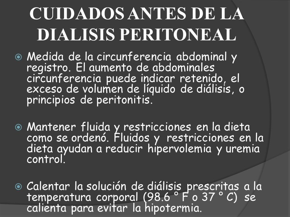 CUIDADOS ANTES DE LA DIALISIS PERITONEAL