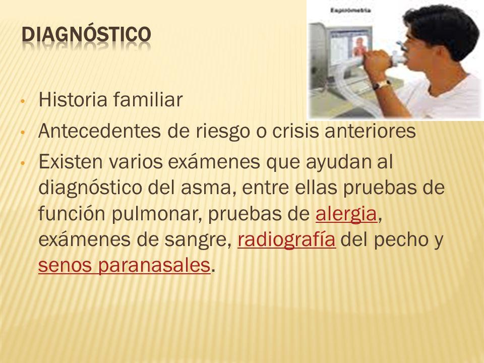 Diagnóstico Historia familiar. Antecedentes de riesgo o crisis anteriores.