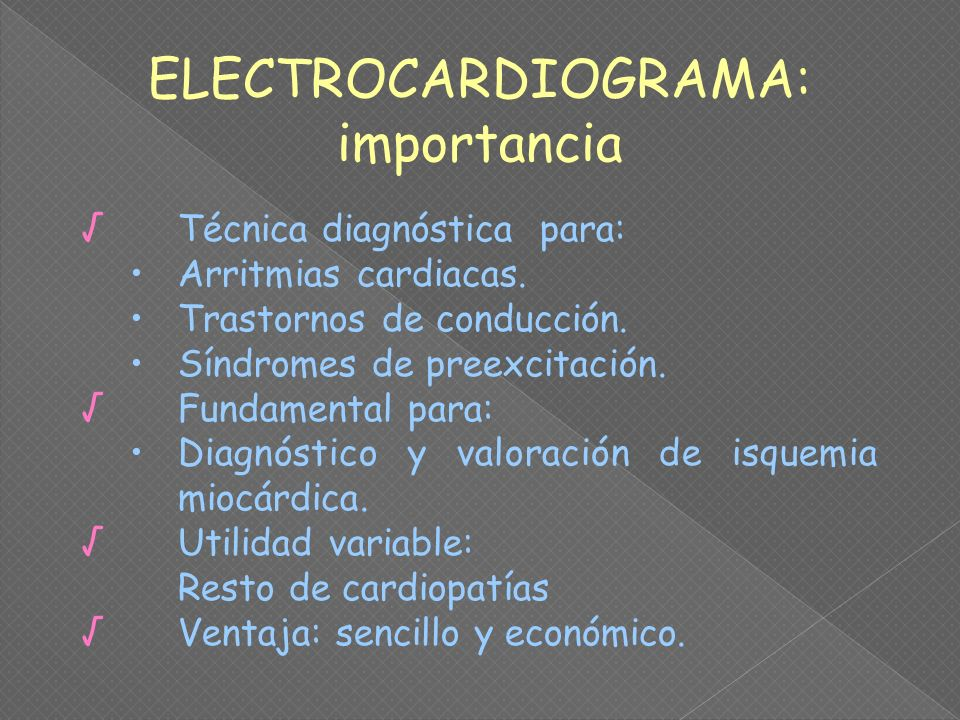 ELECTROCARDIOGRAMA: importancia