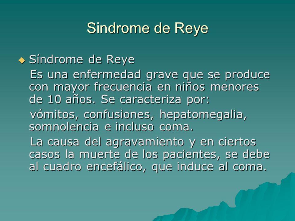 Sindrome de Reye Síndrome de Reye