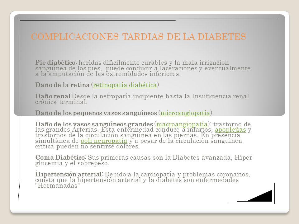 COMPLICACIONES TARDIAS DE LA DIABETES