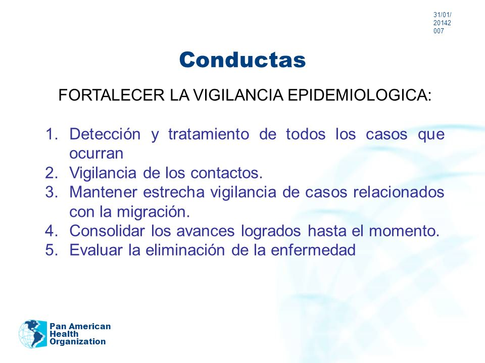 FORTALECER LA VIGILANCIA EPIDEMIOLOGICA: