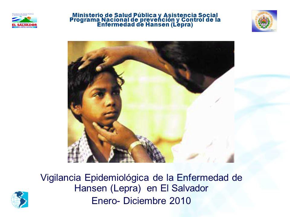 Ministerio de Salud Pública y Asistencia Social Programa Nacional de prevención y Control de la Enfermedad de Hansen (Lepra)