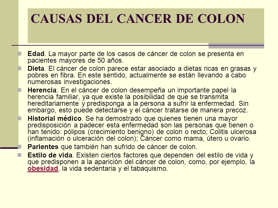 CAUSAS DEL CANCER DE COLON