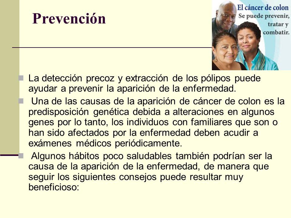 Prevención La detección precoz y extracción de los pólipos puede ayudar a prevenir la aparición de la enfermedad.