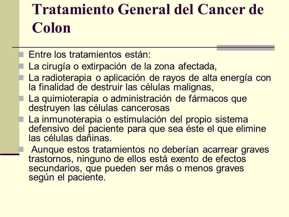 Tratamiento General del Cancer de Colon