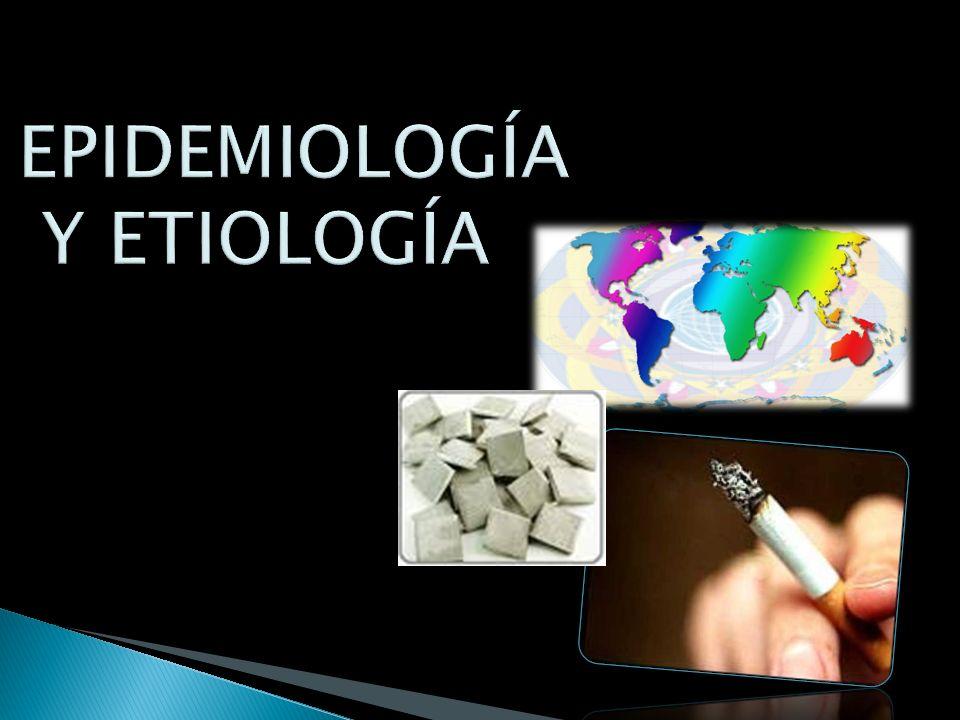 EPIDEMIOLOGÍA Y ETIOLOGÍA