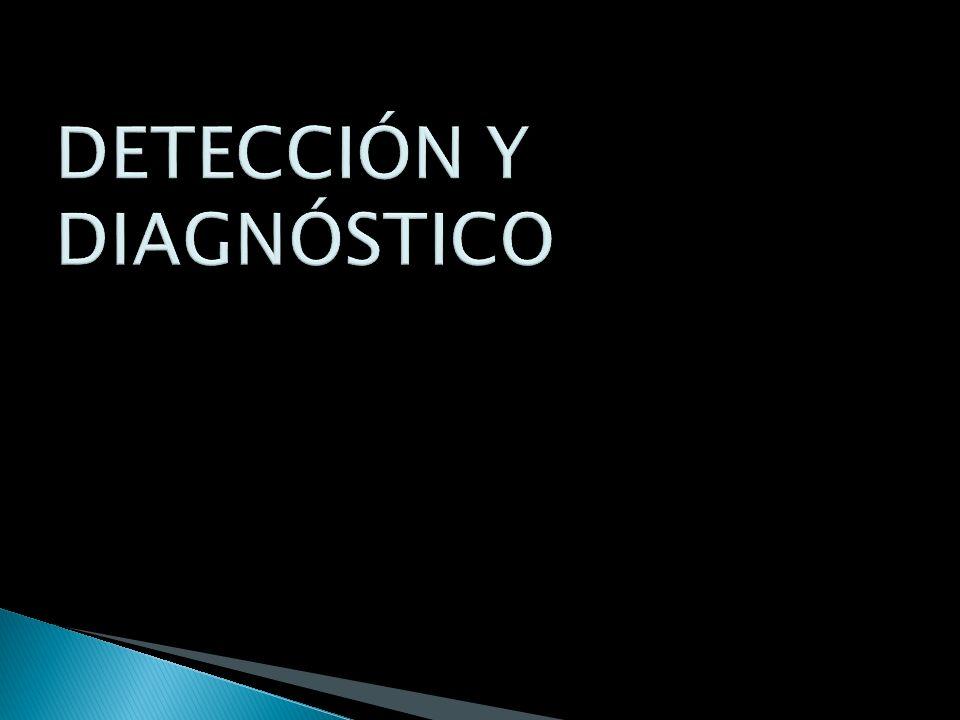DETECCIÓN Y DIAGNÓSTICO