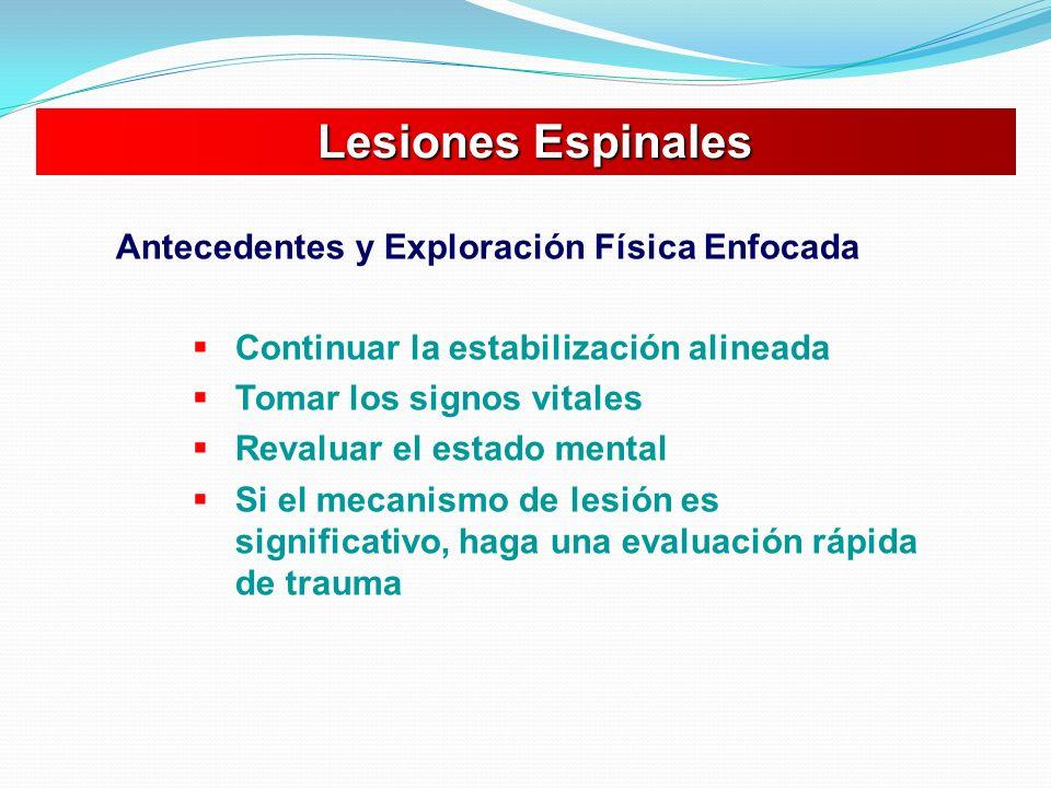 Lesiones Espinales Antecedentes y Exploración Física Enfocada