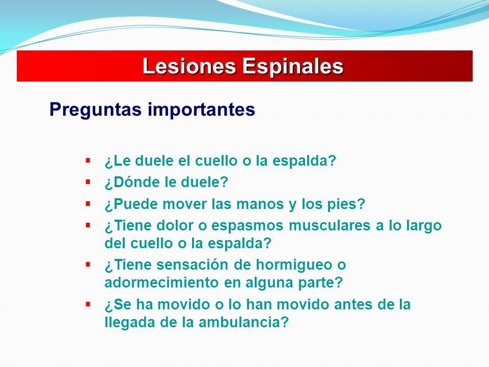 Lesiones Espinales Preguntas importantes