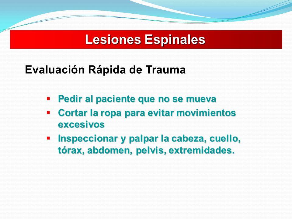 Lesiones Espinales Evaluación Rápida de Trauma