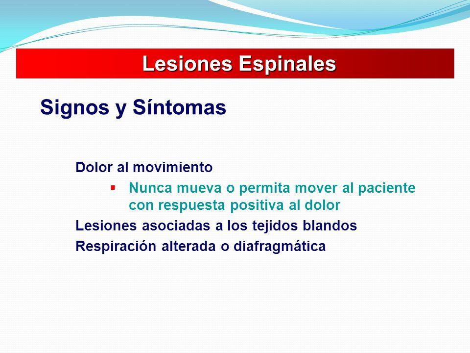 Lesiones Espinales Signos y Síntomas Dolor al movimiento