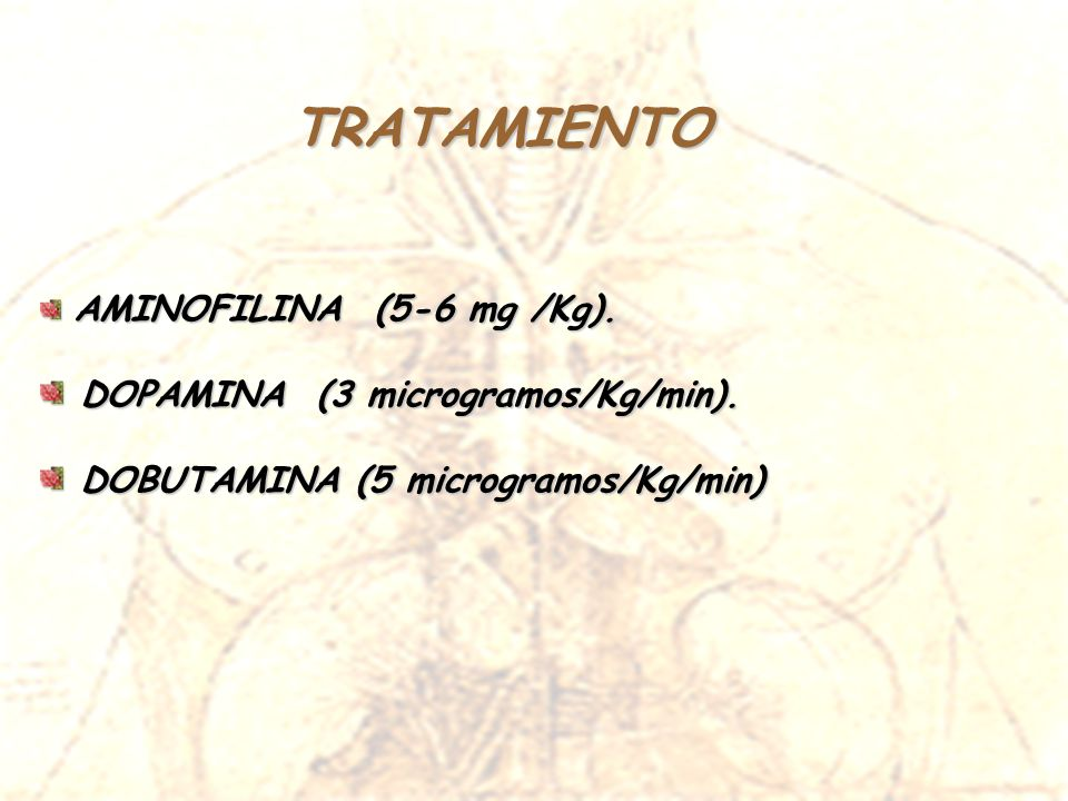 TRATAMIENTO DOPAMINA (3 microgramos/Kg/min).