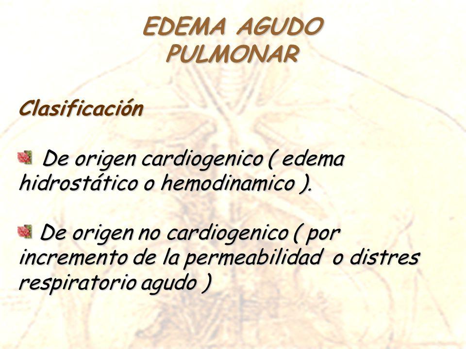 EDEMA AGUDO PULMONAR Clasificación