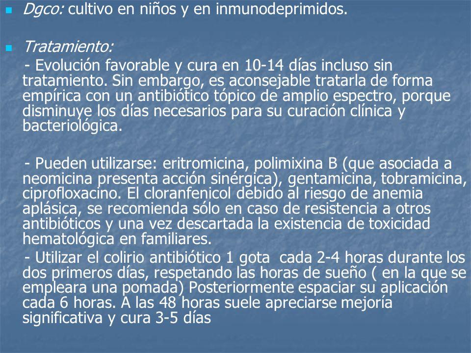 Dgco: cultivo en niños y en inmunodeprimidos.