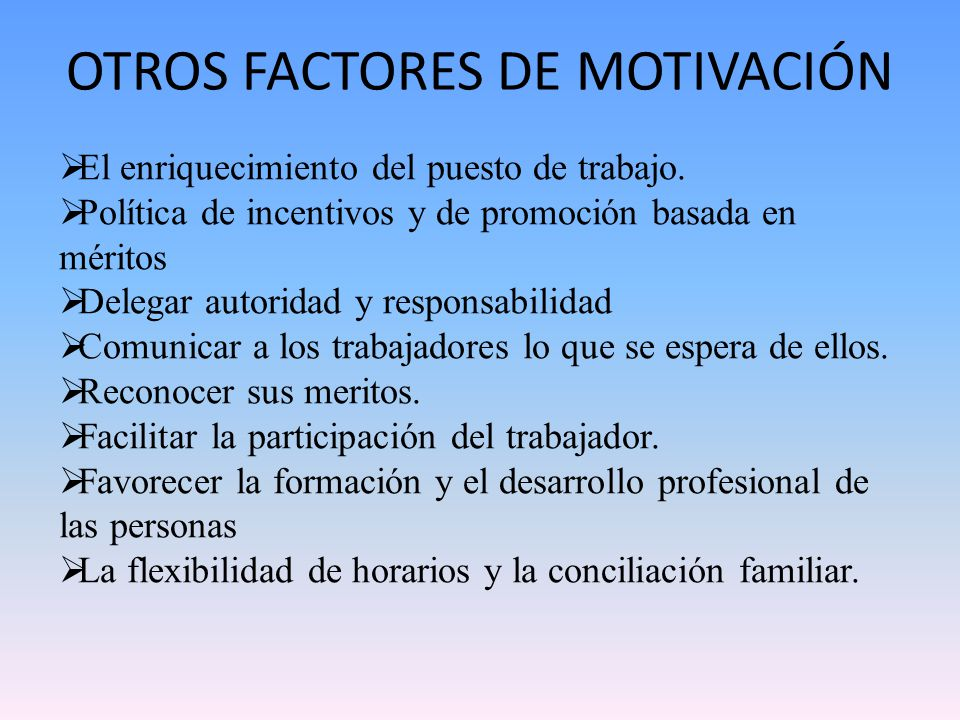 OTROS FACTORES DE MOTIVACIÓN