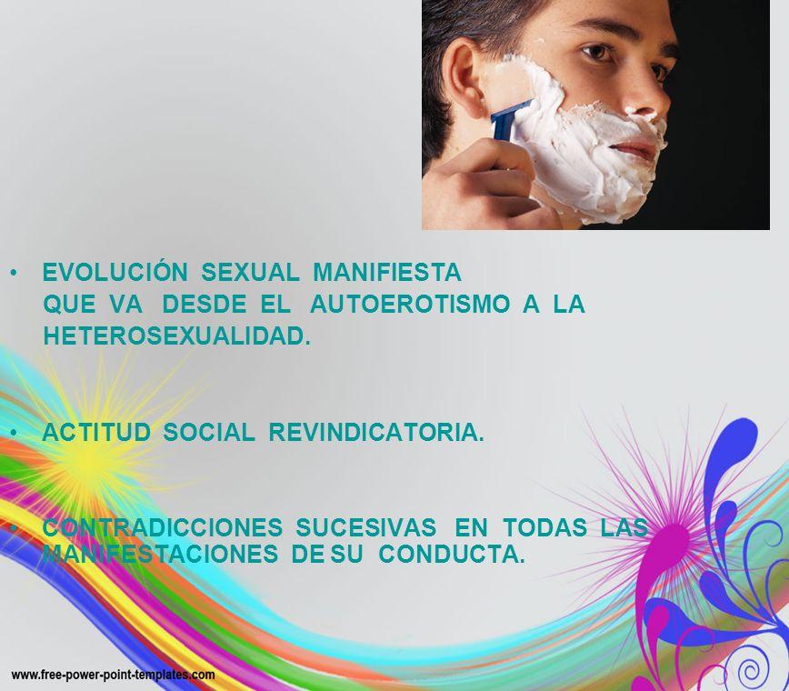 EVOLUCIÓN SEXUAL MANIFIESTA