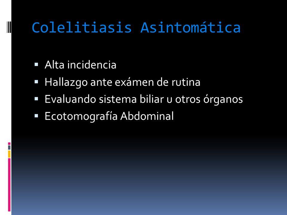 Colelitiasis Asintomática