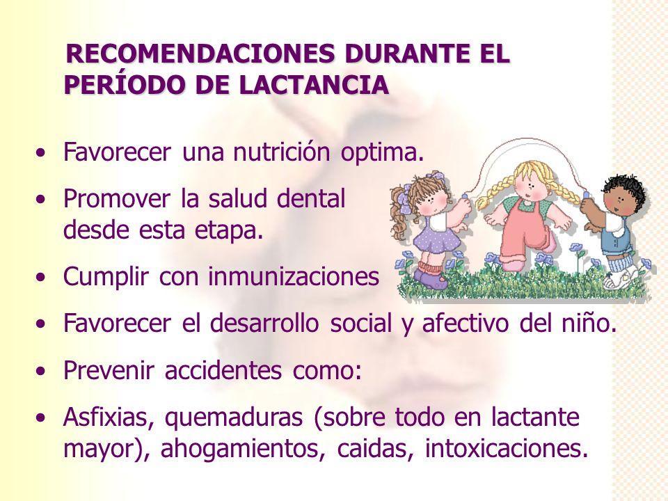 RECOMENDACIONES DURANTE EL PERÍODO DE LACTANCIA