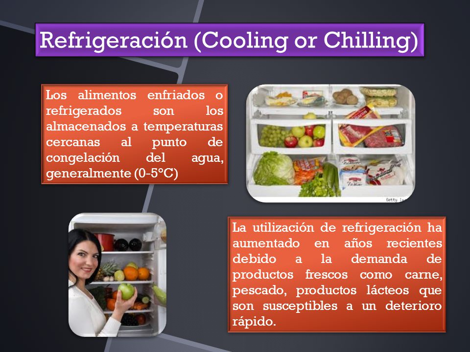 Refrigeración (Cooling or Chilling)