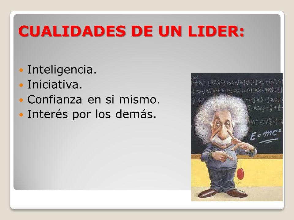 CUALIDADES DE UN LIDER: