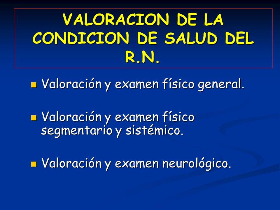 VALORACION DE LA CONDICION DE SALUD DEL R.N.