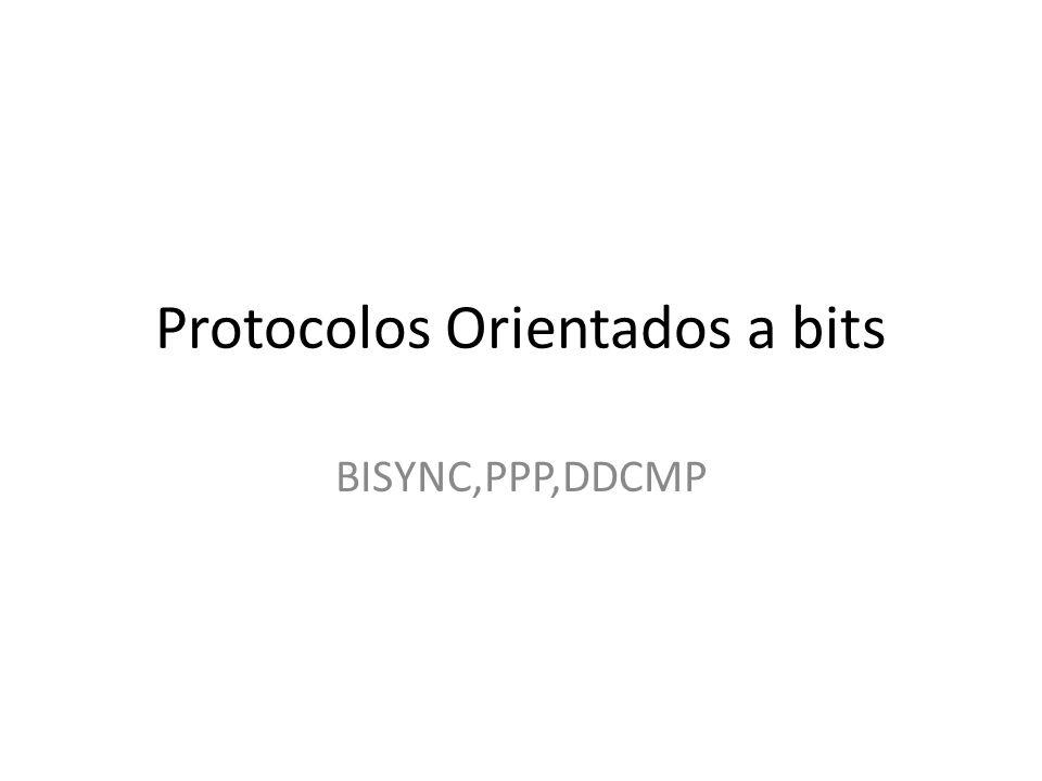 Protocolos Orientados a bits