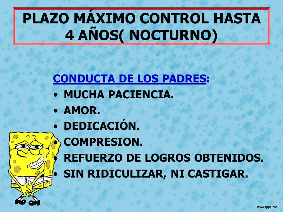 PLAZO MÁXIMO CONTROL HASTA 4 AÑOS( NOCTURNO)