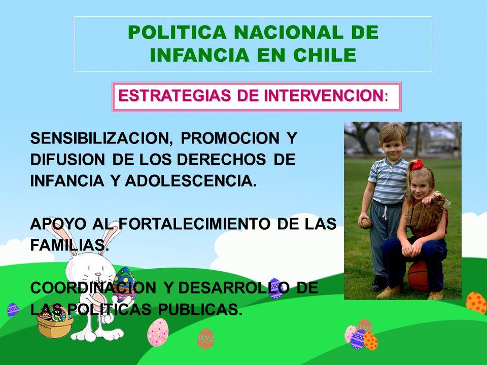 POLITICA NACIONAL DE INFANCIA EN CHILE