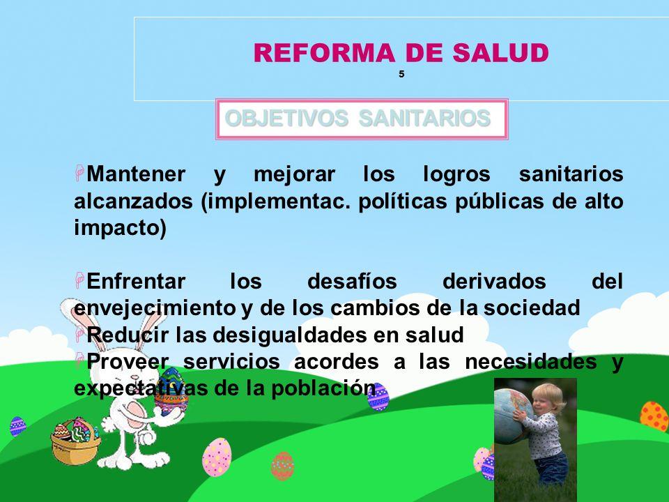 REFORMA DE SALUD 5 OBJETIVOS SANITARIOS