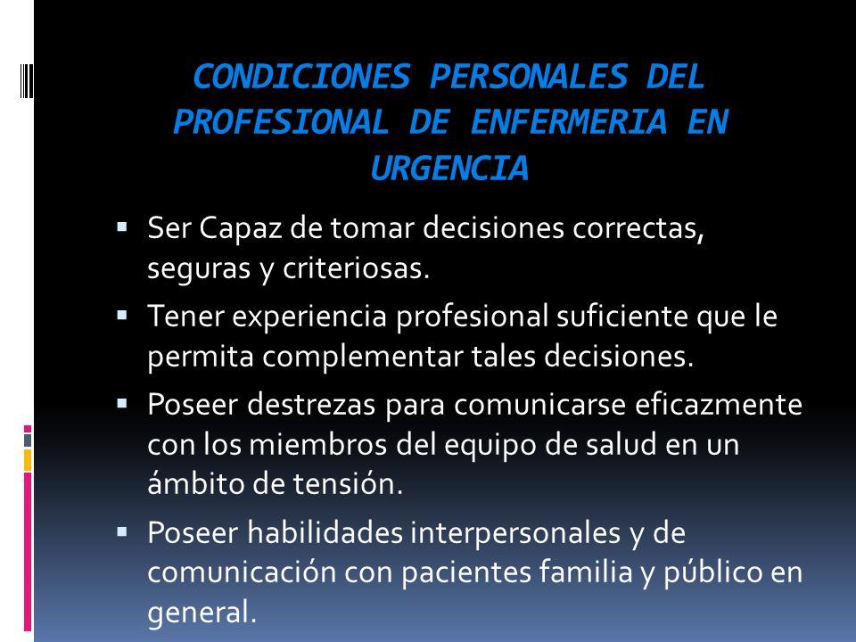 CONDICIONES PERSONALES DEL PROFESIONAL DE ENFERMERIA EN URGENCIA