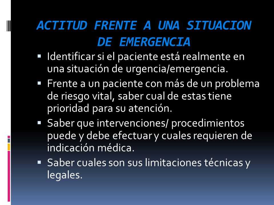 ACTITUD FRENTE A UNA SITUACION DE EMERGENCIA